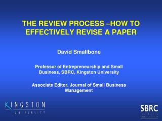 THE REVIEW PROCESS –HOW TO EFFECTIVELY REVISE A PAPER
