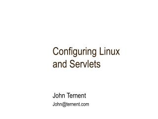 Configuring Linux  and Servlets