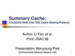Summary Cache: A Scalable Wide-Area Web Cache Sharing Protocol