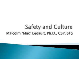 Safety and Culture
