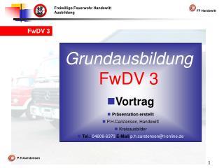 Grundausbildung FwDV 3