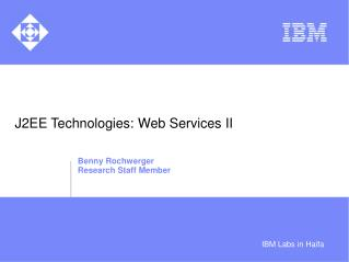 J2EE Technologies: Web Services II