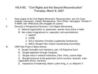 "HS A-85,   ""Civil Rights and the Second Reconstruction"" Thursday, March 8, 2007"