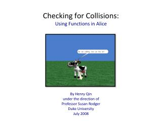 Checking for Collisions: Using Functions in Alice