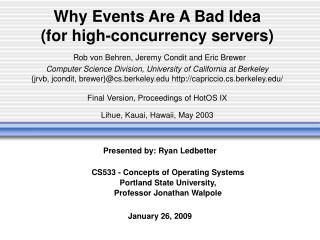 Presented by: Ryan Ledbetter CS533 - Concepts of Operating Systems Portland State University,