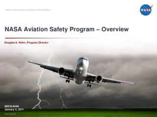 NASA Aviation Safety Program – Overview