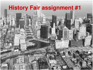 History Fair assignment #1