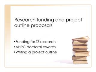 Research funding and project outline proposals
