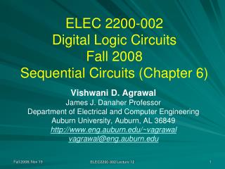ELEC 2200-002 Digital Logic Circuits Fall 2008 Sequential Circuits (Chapter 6)