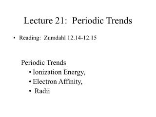 Lecture 21:  Periodic Trends
