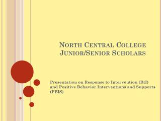 North Central College Junior/Senior Scholars