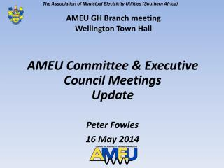 AMEU Committee  & Executive Council Meetings Update
