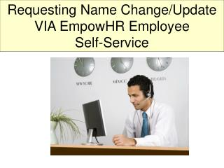 Requesting Name Change/Update VIA EmpowHR Employee  Self-Service
