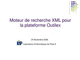 24 Novembre 2006 Laboratoire d'Informatique de Paris 6