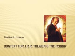 Context for J.R.R. Tolkien's  The Hobbit