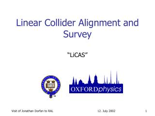 Linear Collider Alignment and Survey