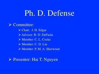 Ph. D. Defense