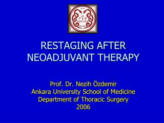 RESTAGING AFTER NEOADJUVANT THERAPY