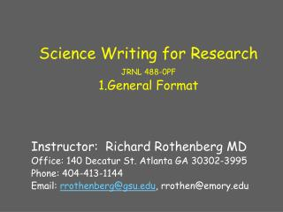 Science Writing for Research JRNL 488-0PF 1.General Format