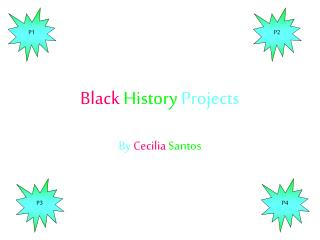 Black  History Projects