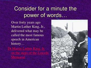 Consider for a minute the power of words…