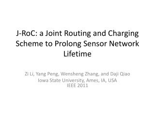 J- RoC : a Joint Routing and Charging Scheme to Prolong Sensor Network  Lifetime