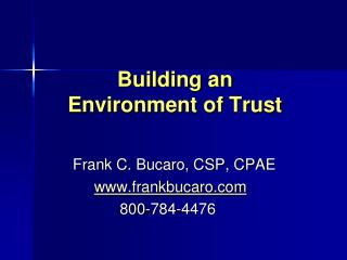 Building an  Environment of Trust