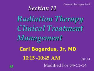 Radiation Therapy Clinical Treatment Management