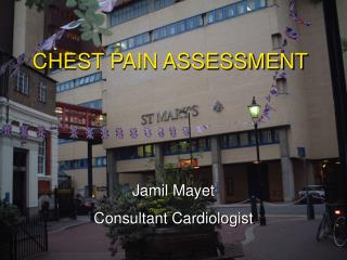 CHEST PAIN ASSESSMENT