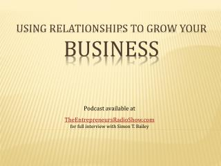 Using Relationships to Grow Your Business