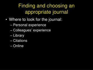 Finding and choosing an appropriate journal