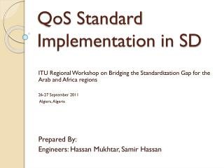 QoS  Standard Implementation in SD