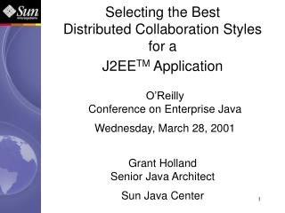 Selecting the Best Distributed Collaboration Styles for a J2EE TM  Application