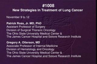 #1008 New Strategies in Treatment of Lung Cancer