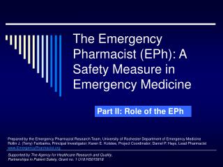 The Emergency Pharmacist (EPh): A Safety Measure in Emergency Medicine