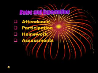 Attendance    Participation    Homework    Assessments