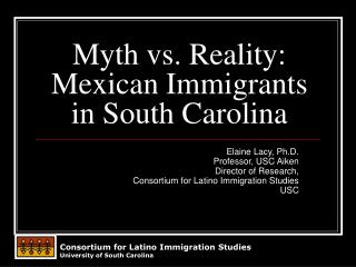 Myth vs. Reality: Mexican Immigrants in South Carolina