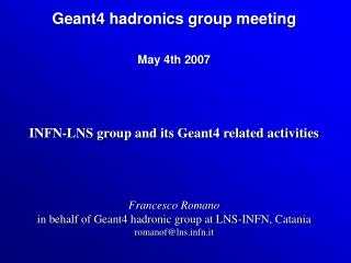 Geant4 hadronics group meeting