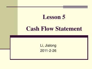 Lesson 5  Cash Flow Statement