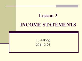 Lesson 3  INCOME STATEMENTS