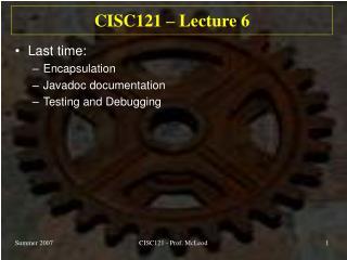 CISC121 – Lecture 6