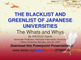Download this Powerpoint Presentation at debito/ todai blacklist 073007