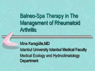 Balneo-Spa Therapy in The Management of Rheumatoid Arthritis