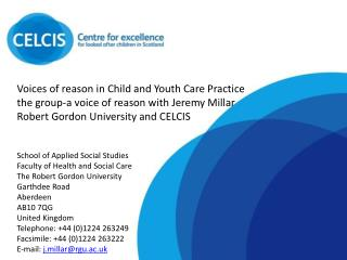 Voices of reason in Child and Youth Care Practice the group-a voice of reason with Jeremy Millar