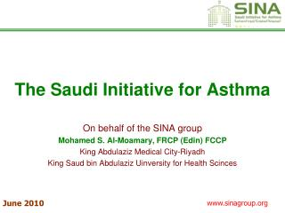 The Saudi Initiative for Asthma