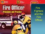 Fire Fighters and the Fire Officer