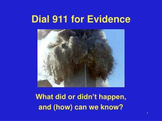 Dial 911 for Evidence