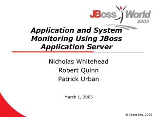 Application and System Monitoring Using JBoss Application Server