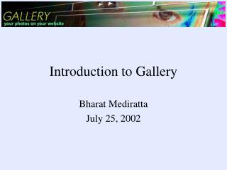 Introduction to Gallery