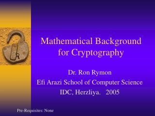 Mathematical Background for Cryptography